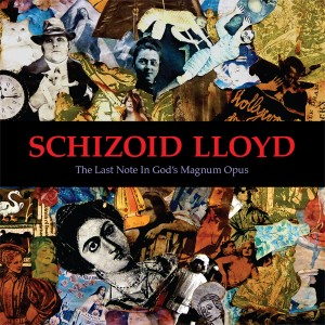"Schizoid Lloyd ""The Last Note in God's Magnum Opus"" CD"