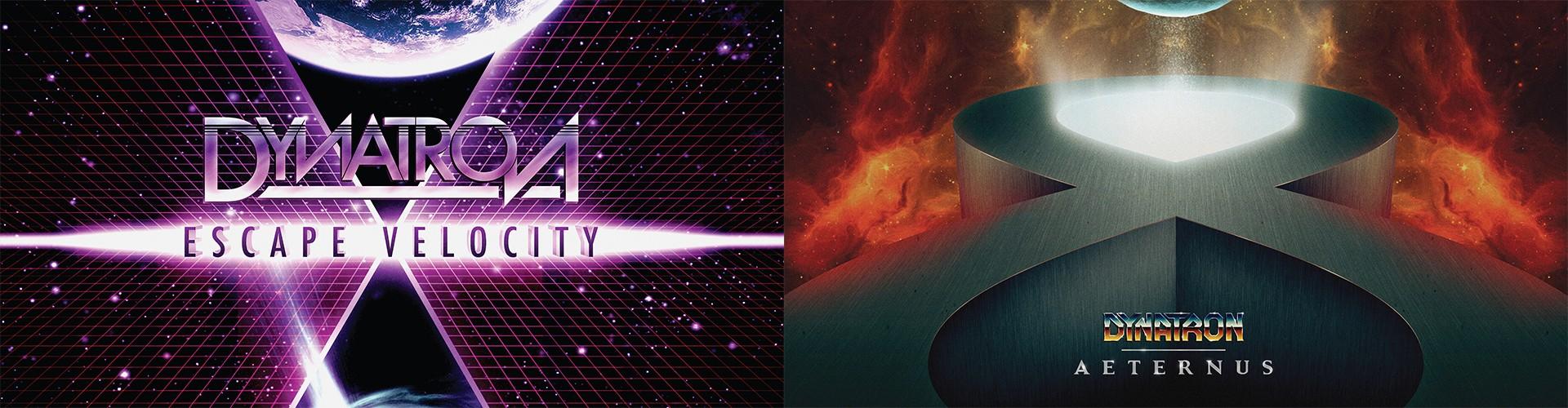 "Dynatron ""Escape Velocity"" + ""Aeternus"""
