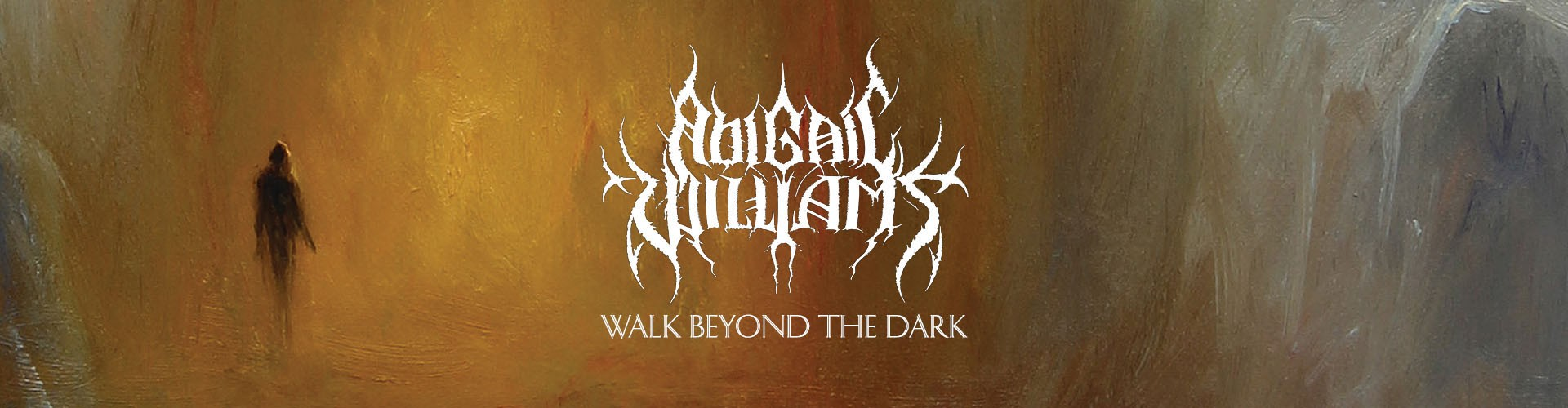 "Abigail Williams ""Walk Beyond the Dark"""