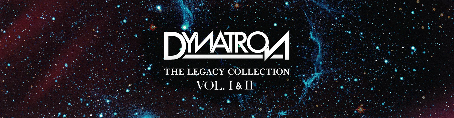 "Dynatron ""The Legacy Collection Vol. I-II"""